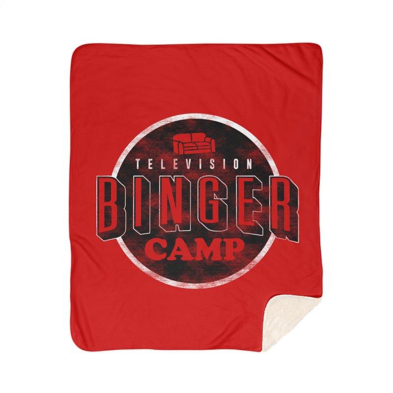 TV BINGER CAMP Home Sherpa Blanket Blanket by Daniel Stevens's Artist Shop