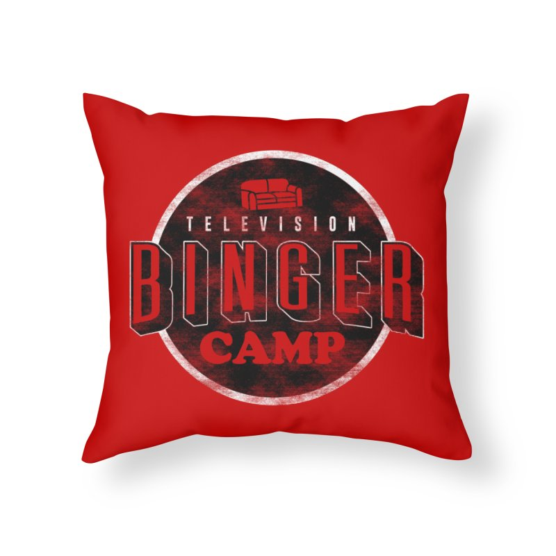 TV Binger Camp Home Throw Pillow by Daniel Stevens's Artist Shop