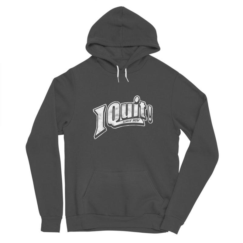 I quit! Women's Pullover Hoody by Daniel Stevens's Artist Shop