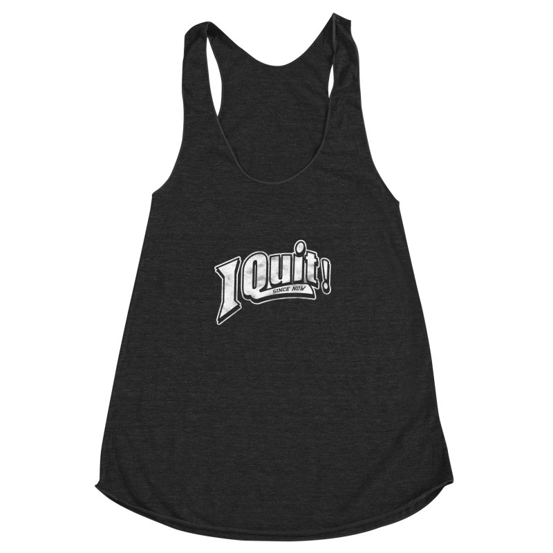 I quit! Women's Racerback Triblend Tank by danielstevens's Artist Shop