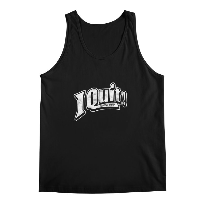 I quit! Men's Regular Tank by Daniel Stevens's Artist Shop