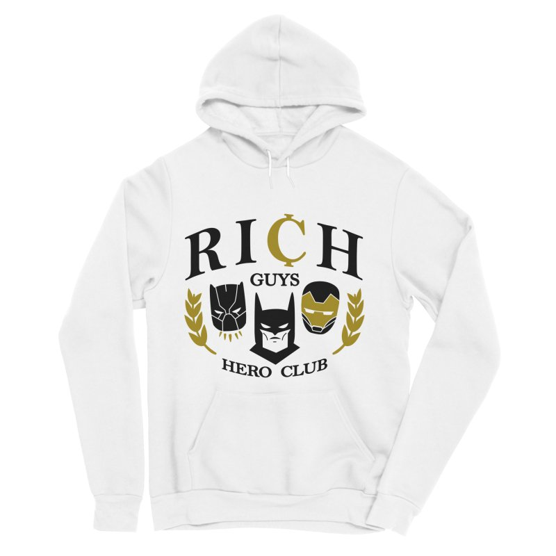 Rich Guys Hero Club Women's Sponge Fleece Pullover Hoody by Daniel Stevens's Artist Shop