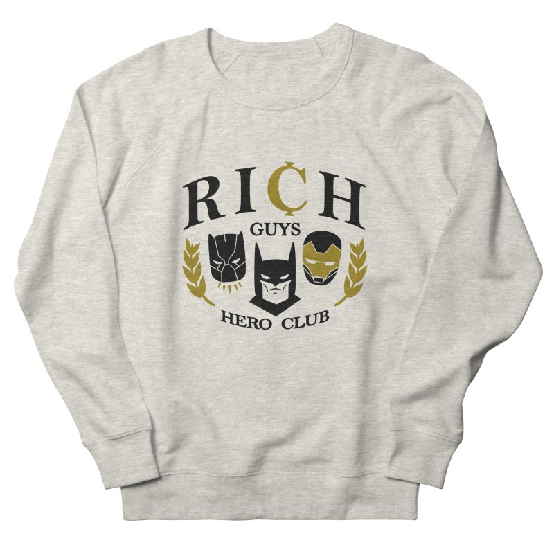 Rich Guys Hero Club Men's Sweatshirt by Daniel Stevens's Artist Shop