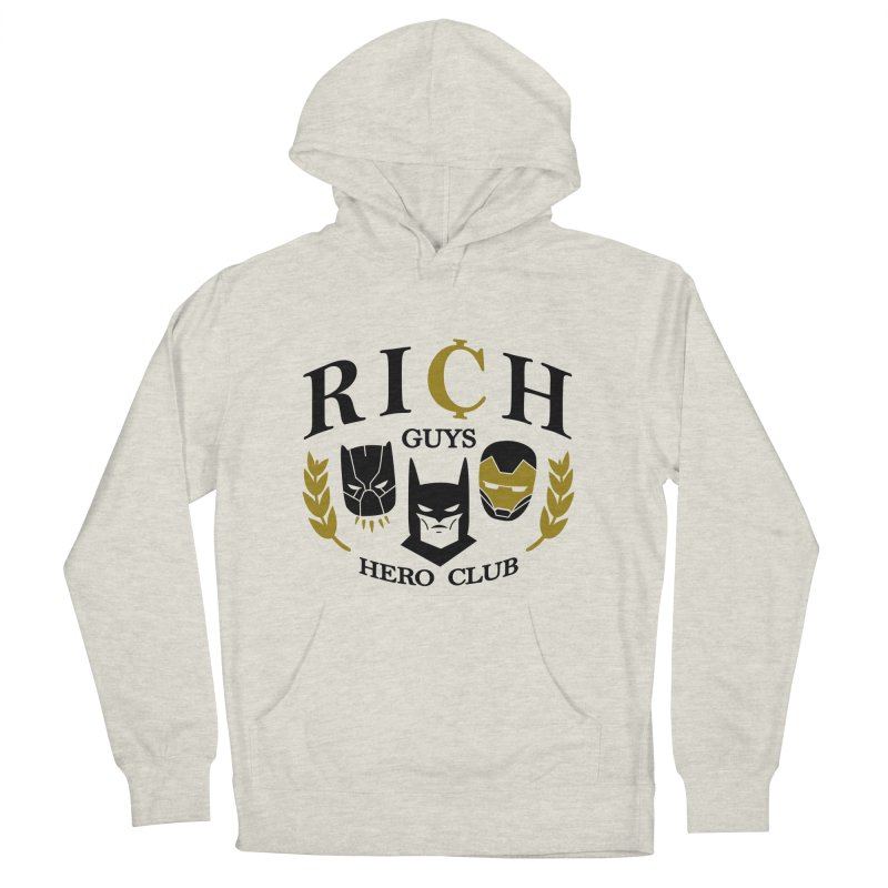 Rich Guys Hero Club Women's French Terry Pullover Hoody by Daniel Stevens's Artist Shop