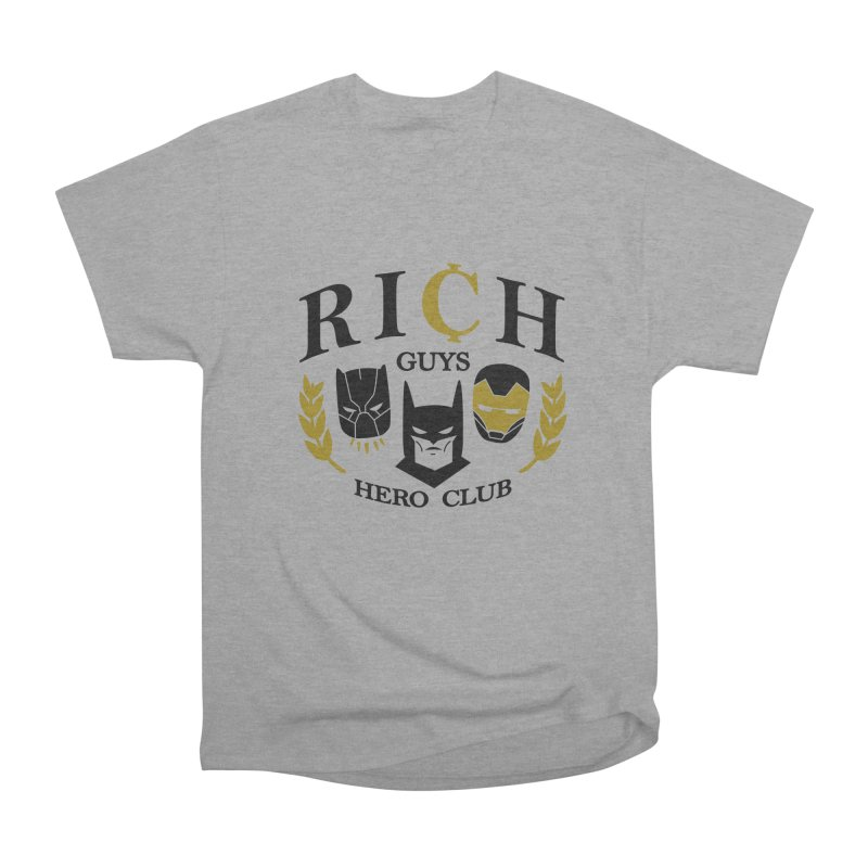 Rich Guys Hero Club Women's Heavyweight Unisex T-Shirt by danielstevens's Artist Shop