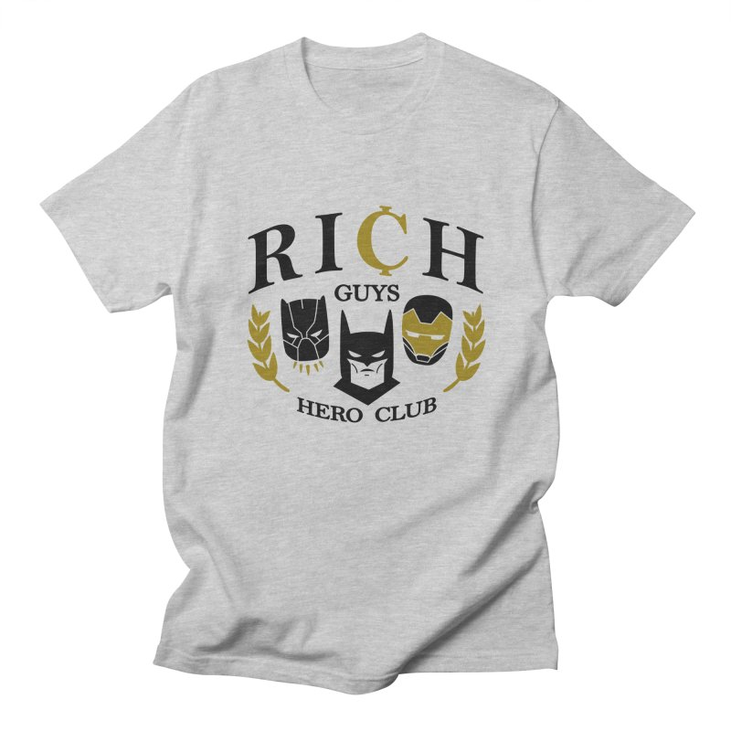 Rich Guys Hero Club Women's Regular Unisex T-Shirt by Daniel Stevens's Artist Shop