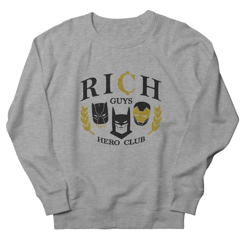 Rich Guys Hero Club Men's French Terry Sweatshirt by Daniel Stevens's Artist Shop