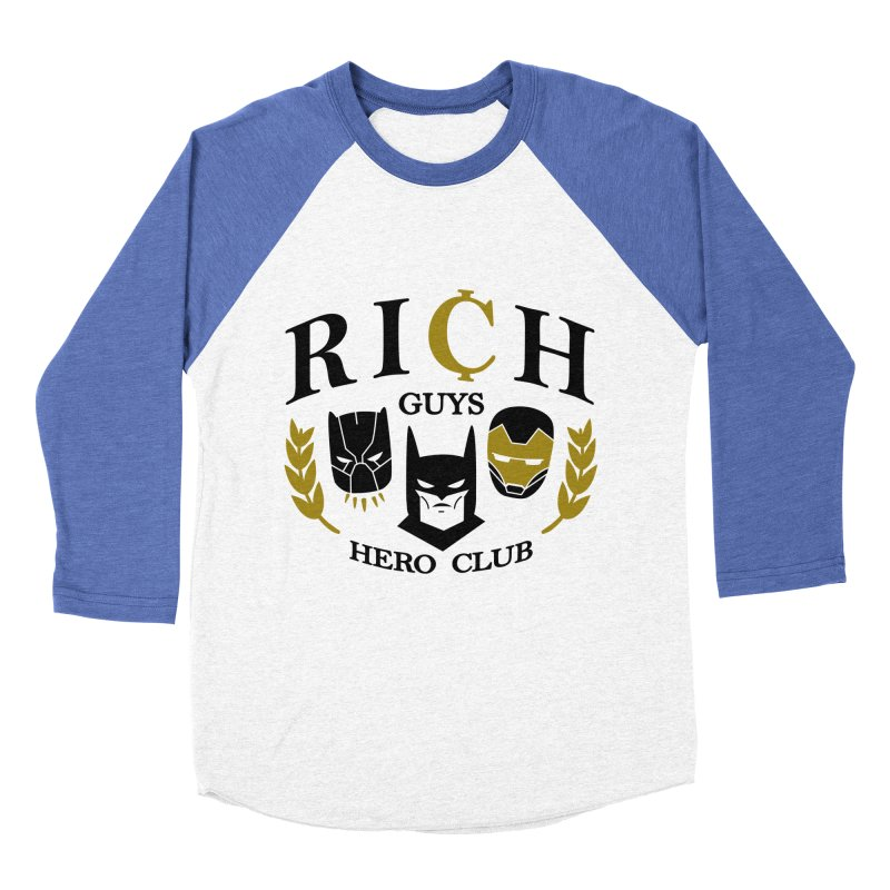 Rich Guys Hero Club Women's Baseball Triblend Longsleeve T-Shirt by danielstevens's Artist Shop
