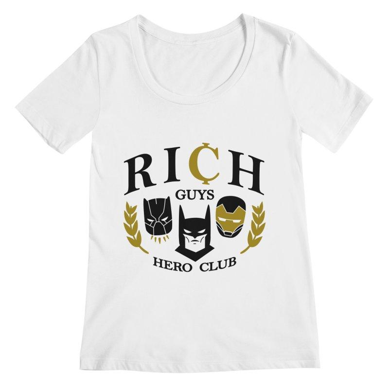 Rich Guys Hero Club Women's Regular Scoop Neck by Daniel Stevens's Artist Shop