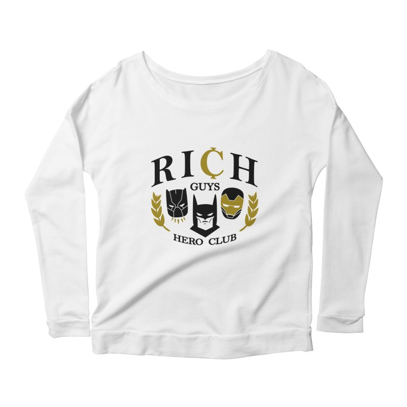 Rich Guys Hero Club Women's Scoop Neck Longsleeve T-Shirt by danielstevens's Artist Shop