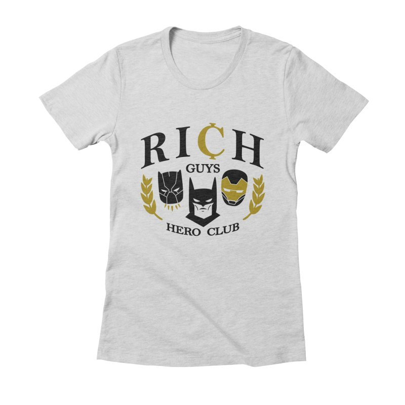 Rich Guys Hero Club Women's Fitted T-Shirt by danielstevens's Artist Shop