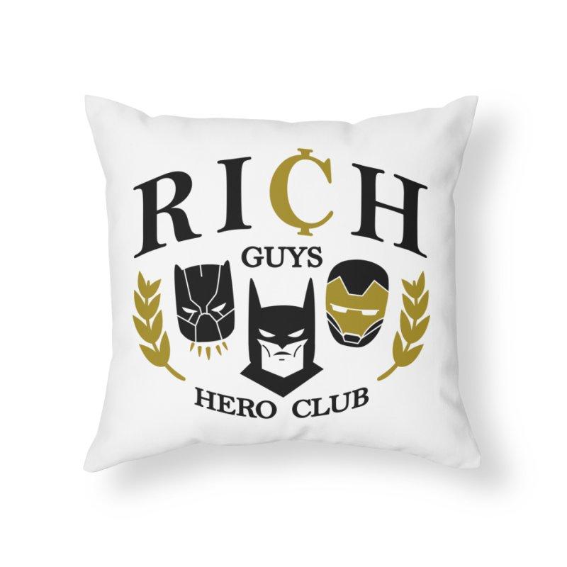 Rich Guys Hero Club Home Throw Pillow by Daniel Stevens's Artist Shop