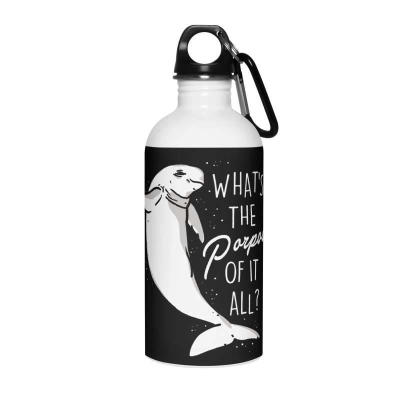 What's the Porpoise? Accessories Water Bottle by Daniel Stevens's Artist Shop