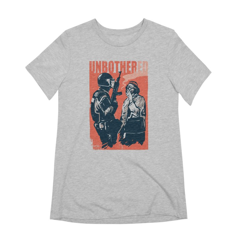 Unbothered Women's Extra Soft T-Shirt by Daniel Stevens's Artist Shop