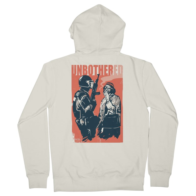 Unbothered Women's Zip-Up Hoody by Daniel Stevens's Artist Shop