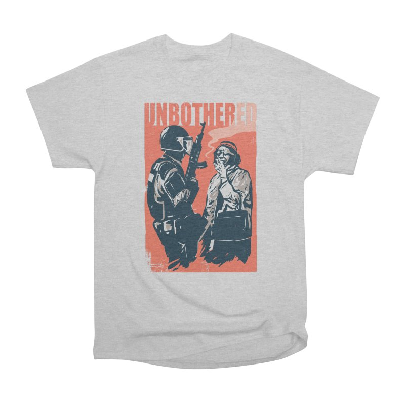 Unbothered Women's Heavyweight Unisex T-Shirt by Daniel Stevens's Artist Shop