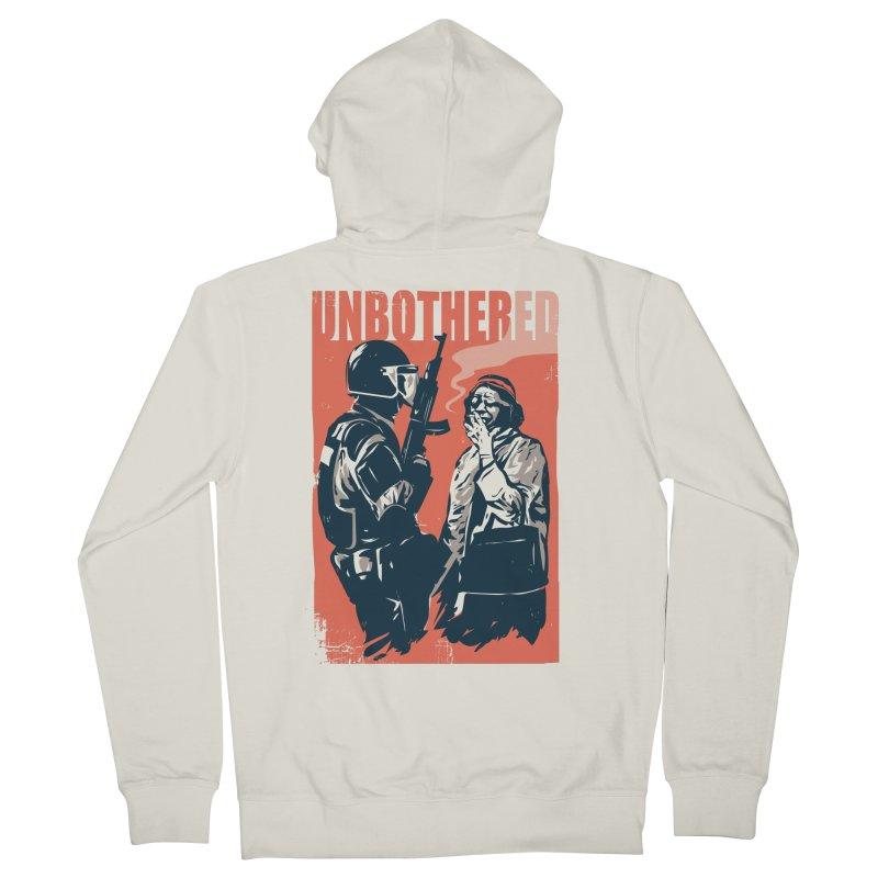 Unbothered Women's French Terry Zip-Up Hoody by Daniel Stevens's Artist Shop