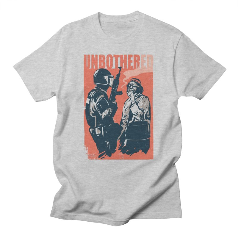 Unbothered Women's Regular Unisex T-Shirt by Daniel Stevens's Artist Shop
