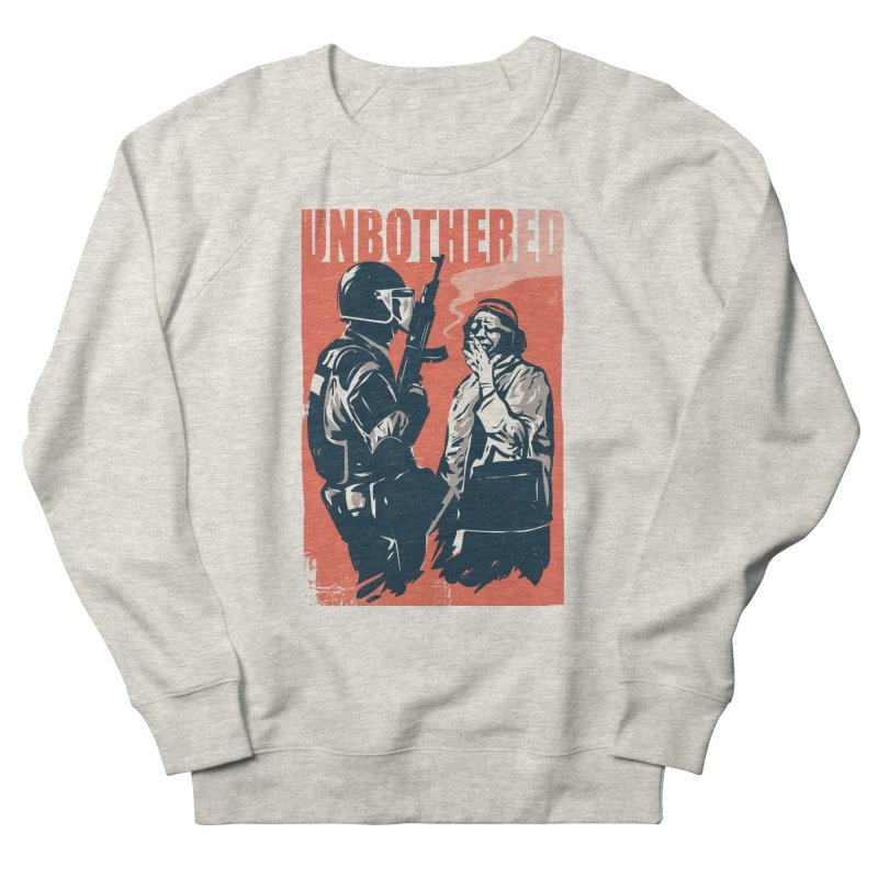 Unbothered Women's French Terry Sweatshirt by Daniel Stevens's Artist Shop