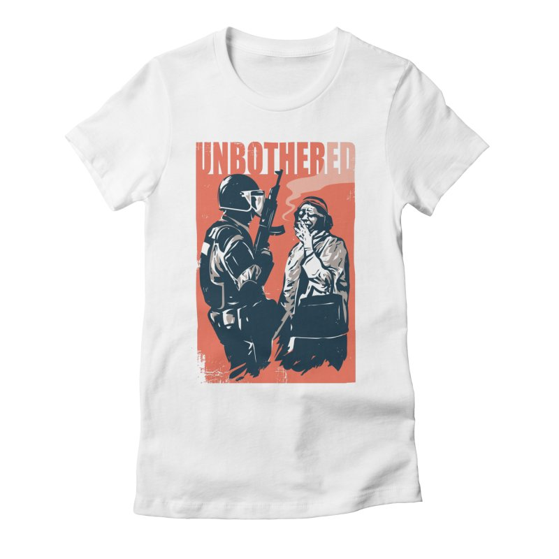 Unbothered Women's Fitted T-Shirt by Daniel Stevens's Artist Shop