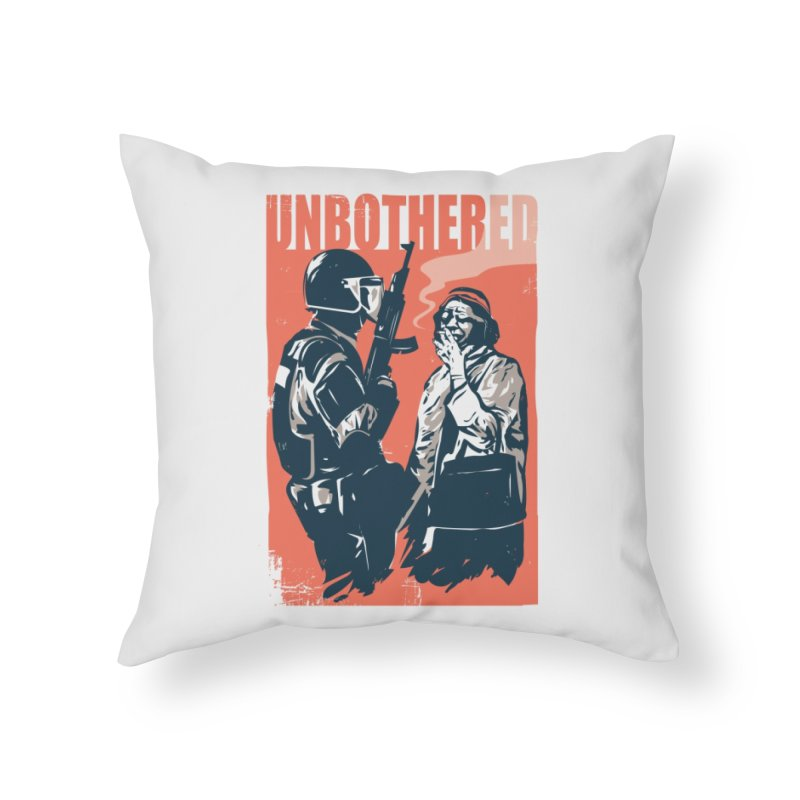 Unbothered Home Throw Pillow by Daniel Stevens's Artist Shop