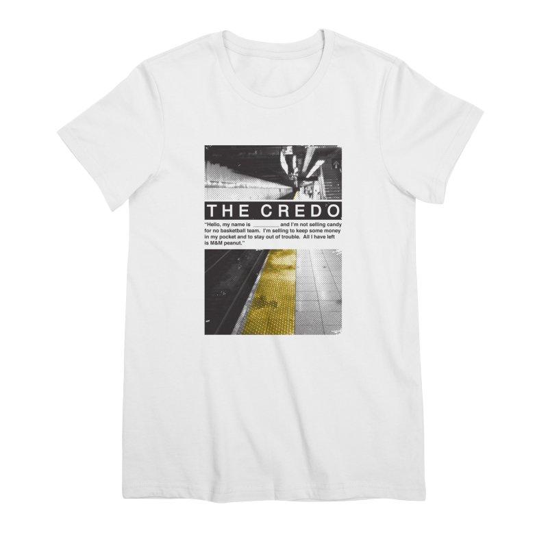 The Credo Women's Premium T-Shirt by Daniel Stevens's Artist Shop