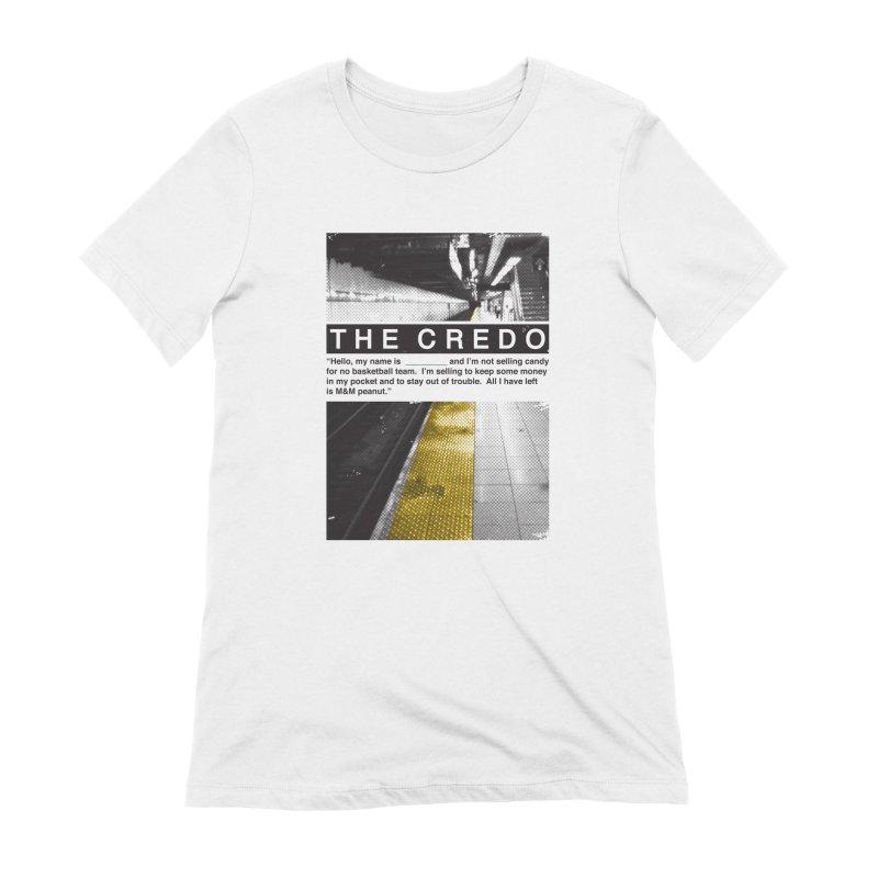 The Credo Women's Extra Soft T-Shirt by Daniel Stevens's Artist Shop