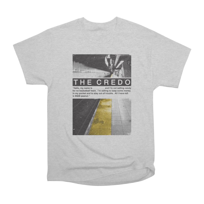 The Credo Women's Heavyweight Unisex T-Shirt by Daniel Stevens's Artist Shop