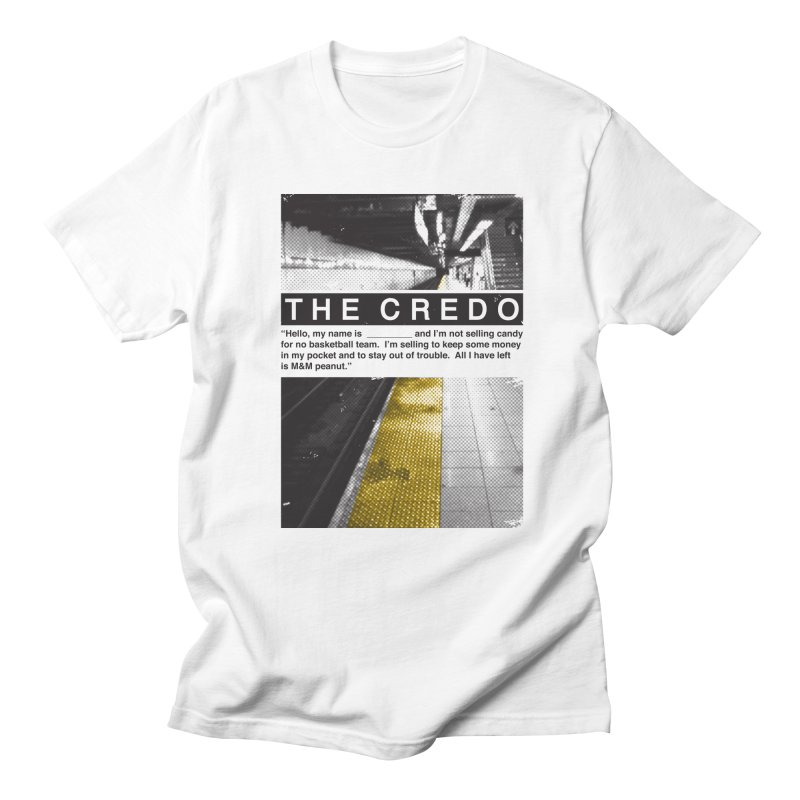The Credo Women's Regular Unisex T-Shirt by Daniel Stevens's Artist Shop