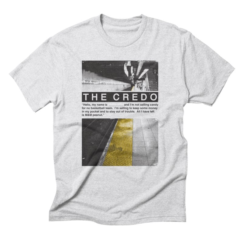 The Credo Men's Triblend T-Shirt by danielstevens's Artist Shop