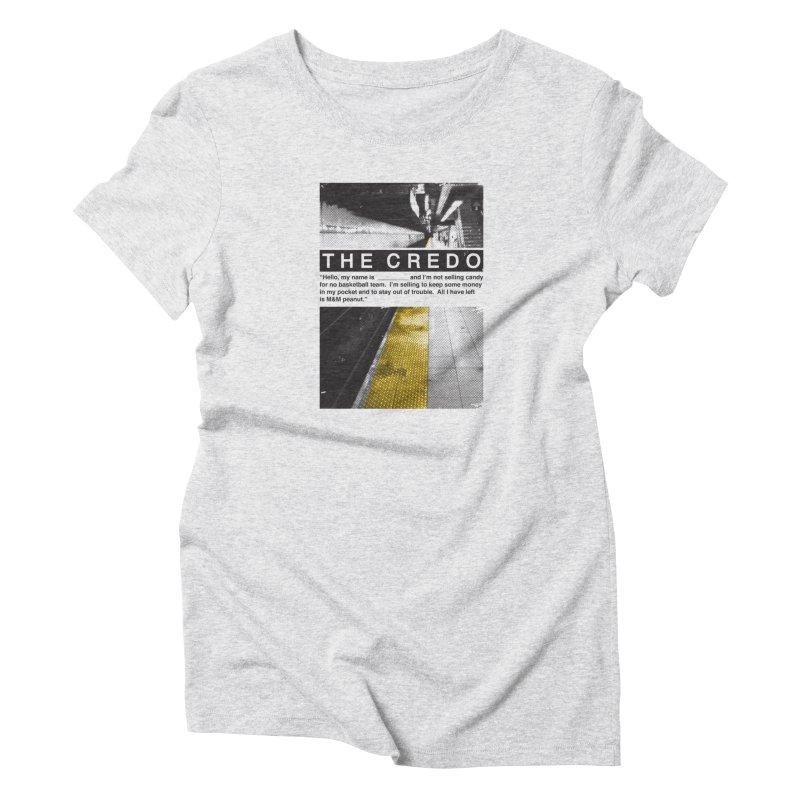 The Credo Women's T-Shirt by Daniel Stevens's Artist Shop