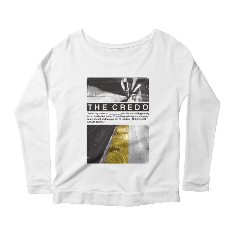 The Credo Women's Scoop Neck Longsleeve T-Shirt by danielstevens's Artist Shop