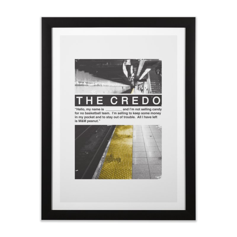 The Credo Home Framed Fine Art Print by Daniel Stevens's Artist Shop
