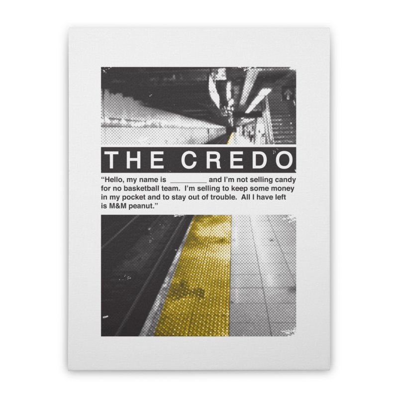 The Credo Home Stretched Canvas by Daniel Stevens's Artist Shop