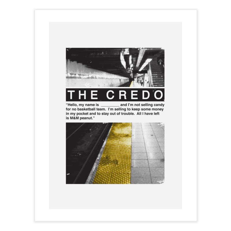 The Credo Home Fine Art Print by Daniel Stevens's Artist Shop