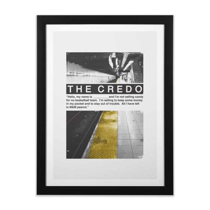 The Credo Home Framed Fine Art Print by Daniel Stevens's Artist Shop
