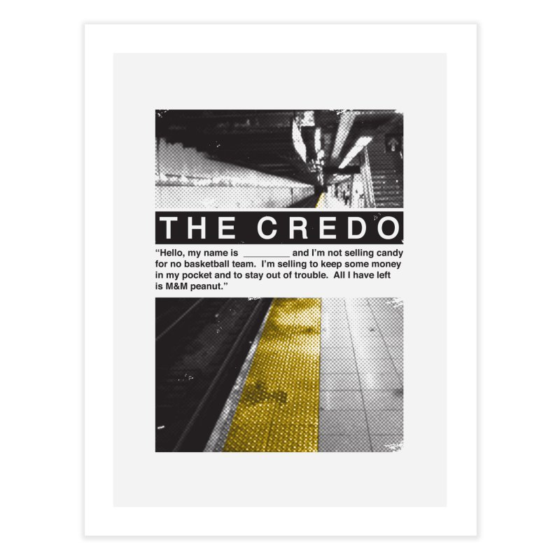 The Credo Home Fine Art Print by Daniel Stevens's Artist Shop