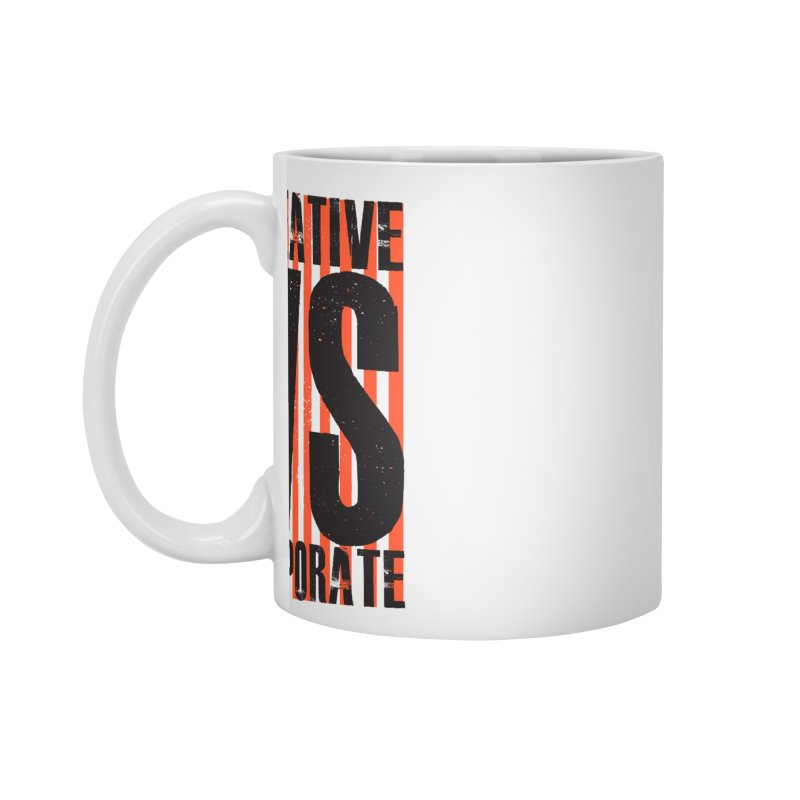 Creative Vs Corporate Accessories Standard Mug by Daniel Stevens's Artist Shop