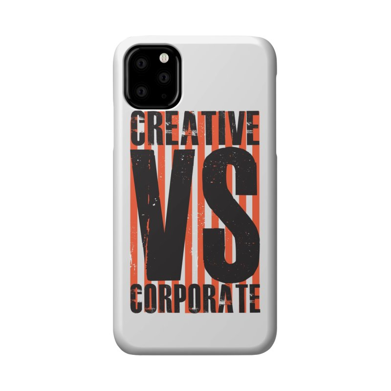 Creative Vs Corporate Accessories Phone Case by Daniel Stevens's Artist Shop