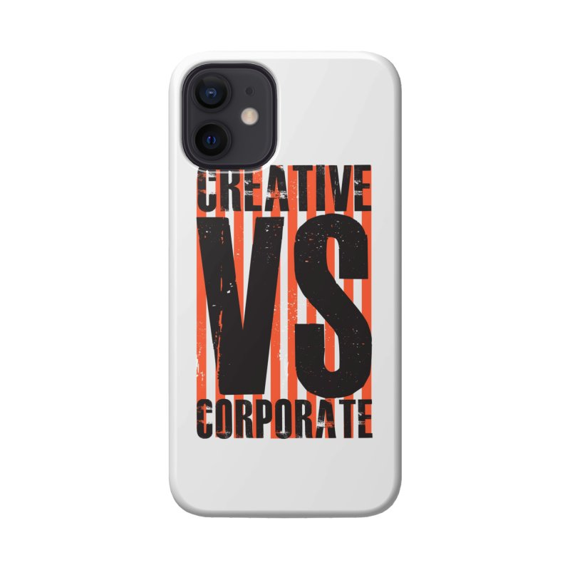 Creative Vs Corporate Accessories Phone Case by Daniel Stevens's Artist Shop