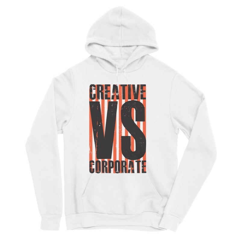 Creative Vs Corporate Women's Pullover Hoody by Daniel Stevens's Artist Shop