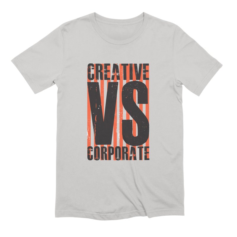 Creative Vs Corporate Men's T-Shirt by Daniel Stevens's Artist Shop