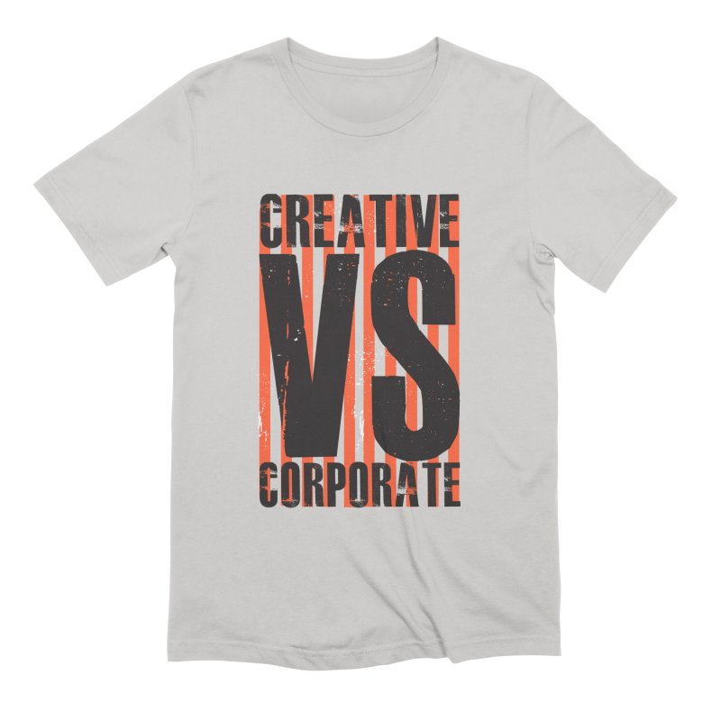 Creative Vs Corporate Men's Extra Soft T-Shirt by Daniel Stevens's Artist Shop