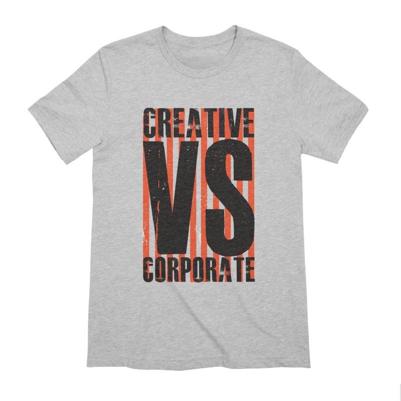 Creative Vs Corporate Men's Extra Soft T-Shirt by danielstevens's Artist Shop