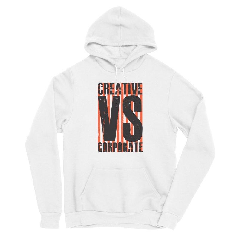 Creative Vs Corporate Men's Pullover Hoody by Daniel Stevens's Artist Shop