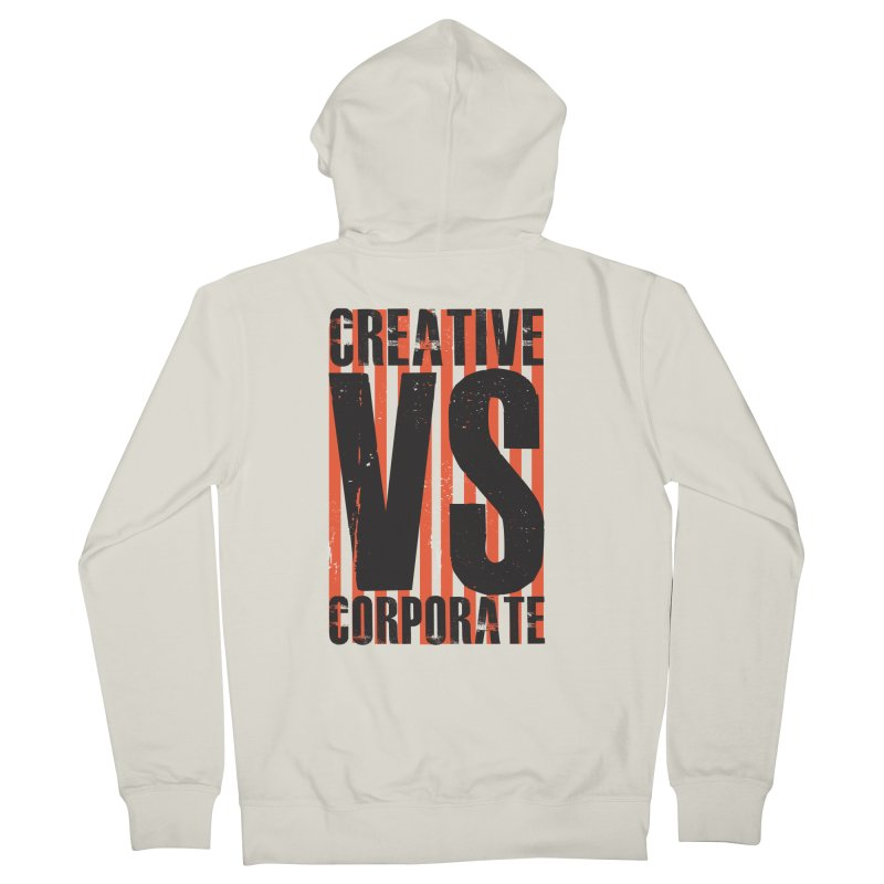 Creative Vs Corporate Men's French Terry Zip-Up Hoody by Daniel Stevens's Artist Shop