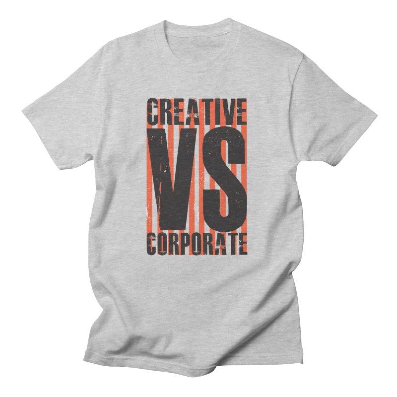 Creative Vs Corporate Men's Regular T-Shirt by Daniel Stevens's Artist Shop