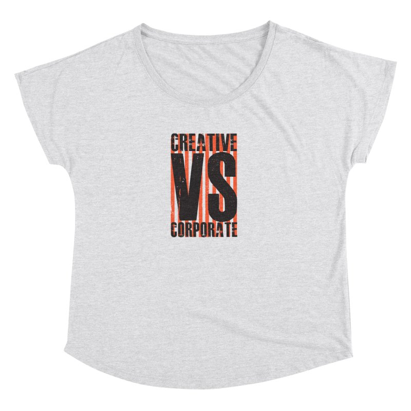 Creative Vs Corporate Women's Scoop Neck by Daniel Stevens's Artist Shop