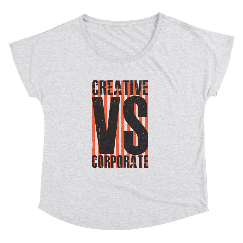 Creative Vs Corporate Women's Scoop Neck by Daniel Stevens's Artist Shop