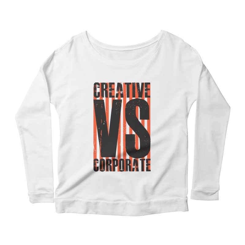 Creative Vs Corporate Women's Scoop Neck Longsleeve T-Shirt by Daniel Stevens's Artist Shop